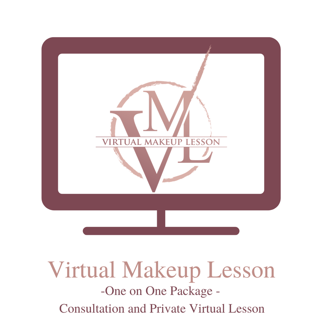 Virtual Makeup Lesson - Private 'One On One' Package - Special Pricing!