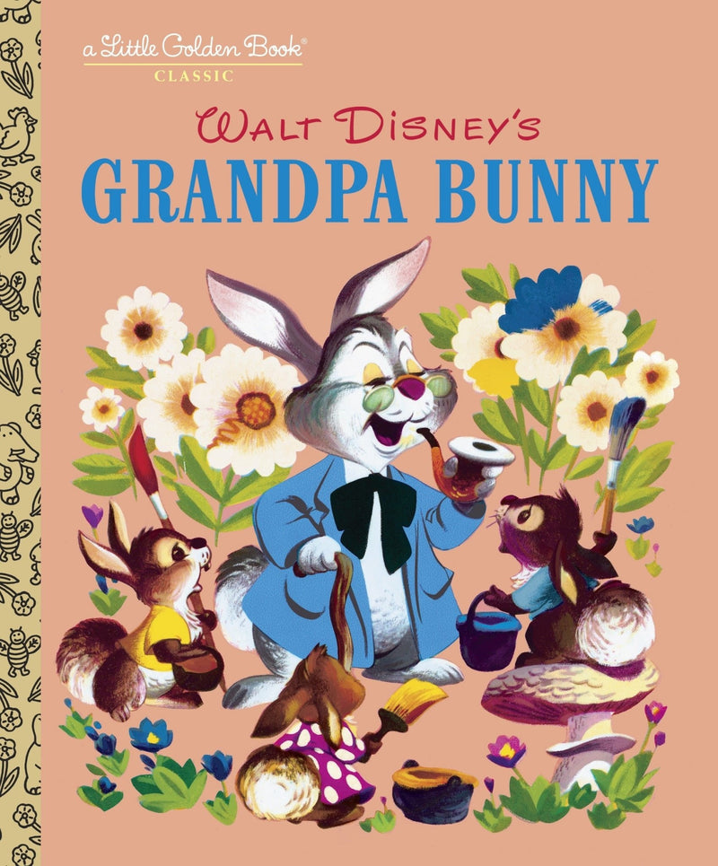 Little Golden Book: Disney's Grandpa Bunny