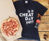 Is It Cheat Day Yet? - Short Sleeve