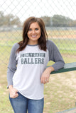 Raise Ballers - 3/4 Sleeve