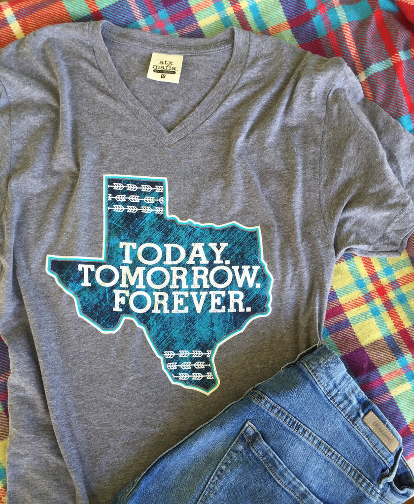 Texas - Today. Tomorrow. Forever - Short Sleeve