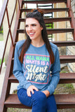 All Mama Wants is a Silent Night (Heather Slate) - Long Sleeve