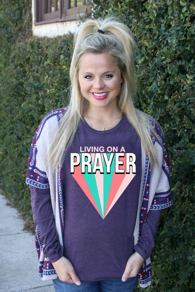 Living On A Prayer- (Purple) - Long Sleeve