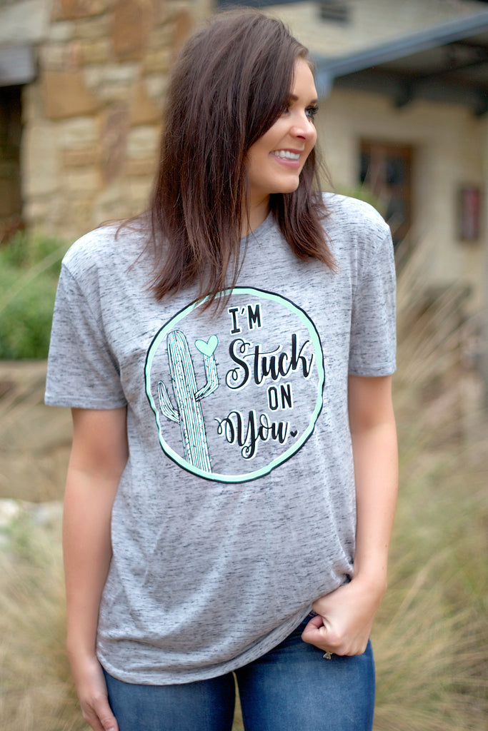 I'm Stuck On You - Short Sleeve