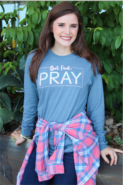 But First Pray - Heather Slate - Long Sleeve