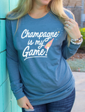 Champagne is My Game (Heather Slate) - Long Sleeve