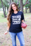 I'm Loud Because I'm Proud (Black Heather) - Short Sleeve