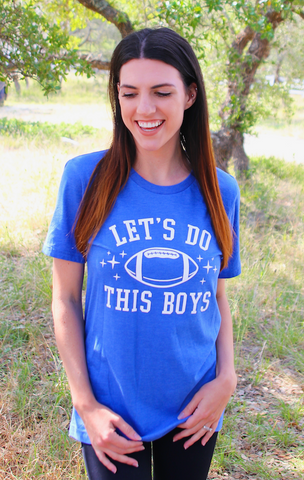 Let's Do This Boys (Royal Blue) - Short Sleeve
