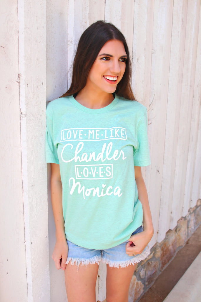 Love Me Like Chandler Loves Monica (Heather Prism Mint) - Short Sleeve