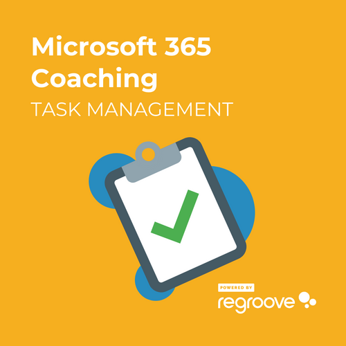 Microsoft 365 Task Management Coaching Powered by Regroove