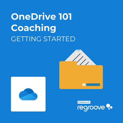 Microsoft OneDrive 101 Coaching Getting Started Powered by Regroove