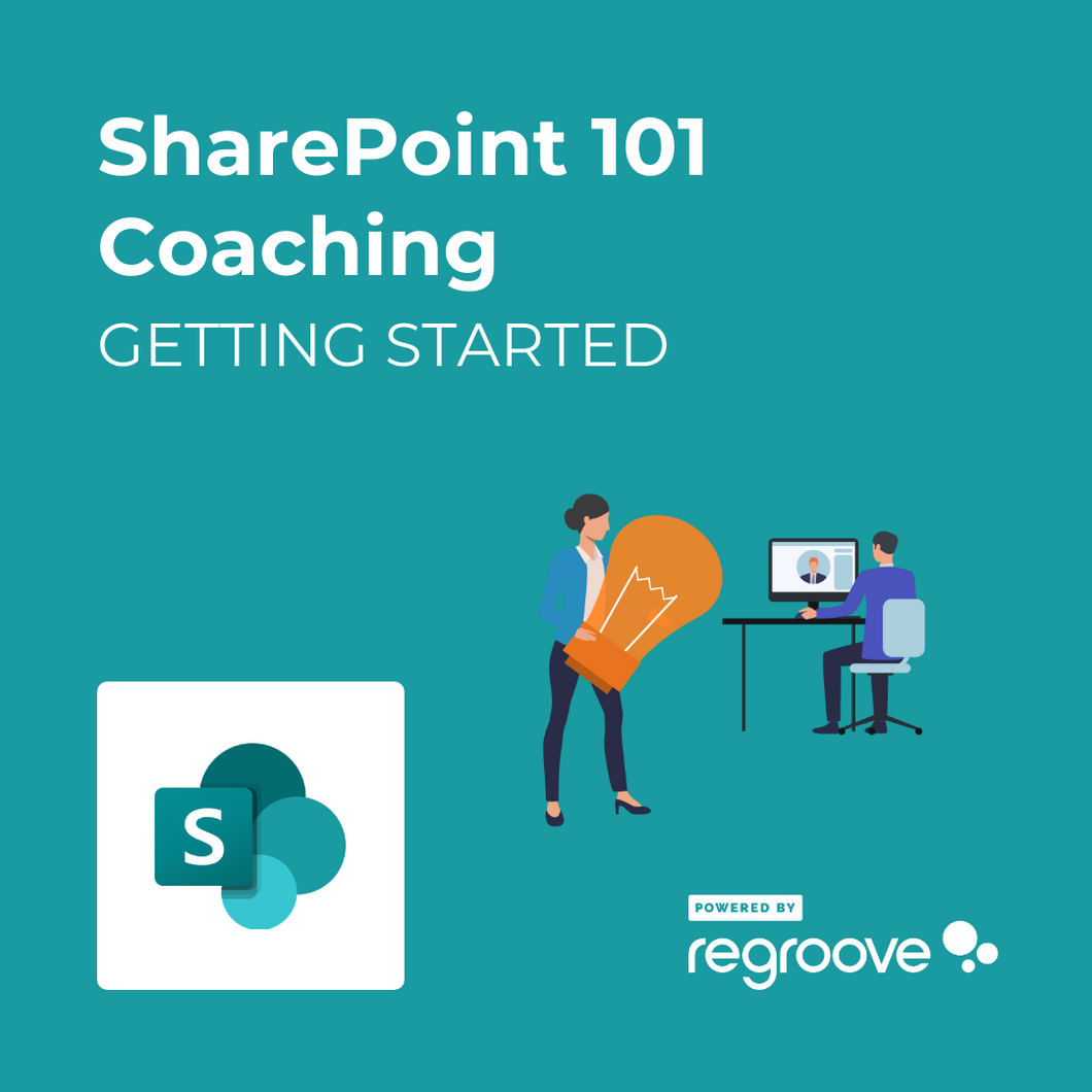 SharePoint 101 Coaching Getting Started Powered by Regroove