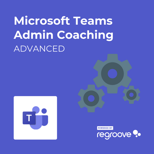 Microsoft Teams Administrator Coaching Powered by Regroove