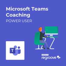 Load image into Gallery viewer, Microsoft Teams Power User Coaching Powered by Regroove