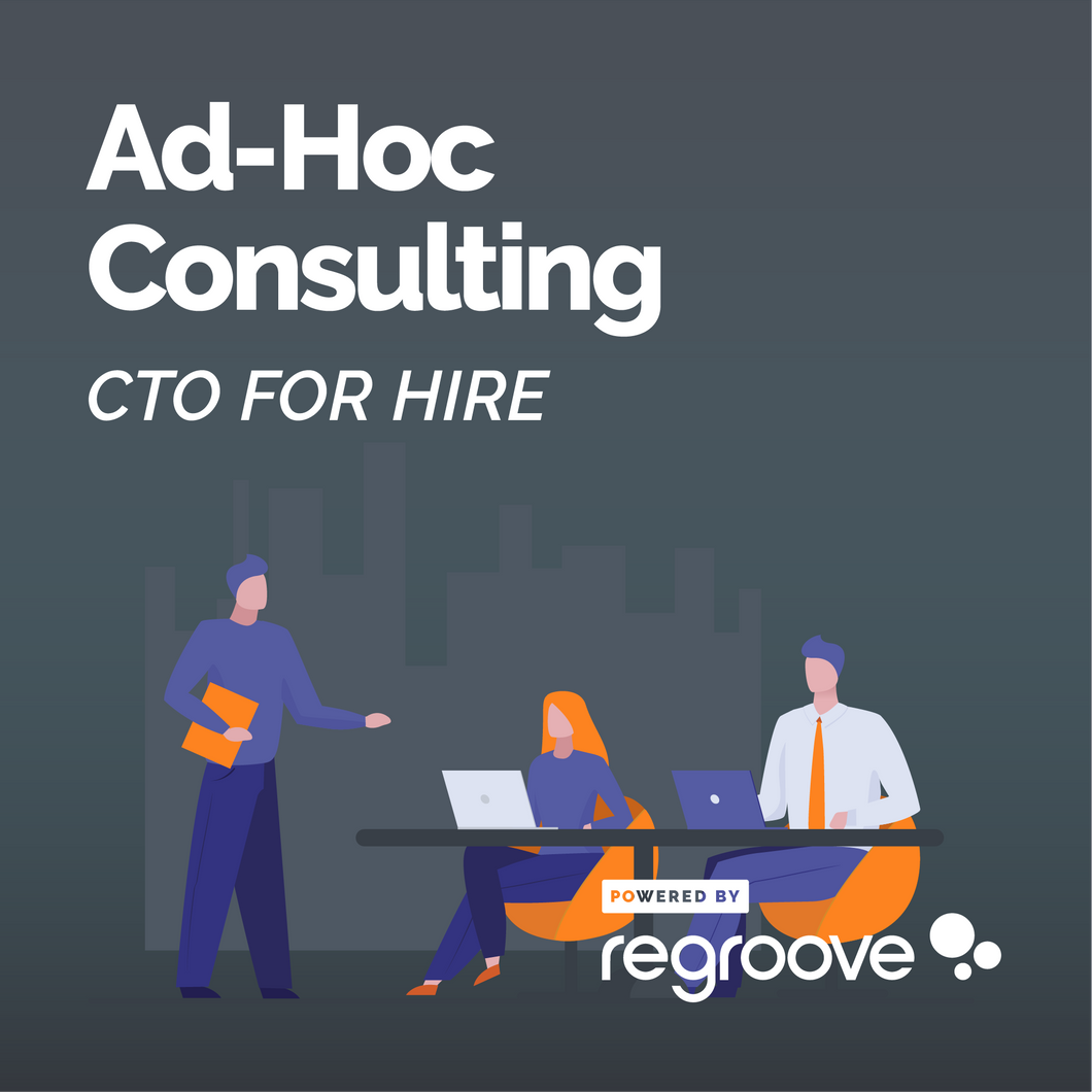 Ad-Hoc Consulting - CTO for Hire