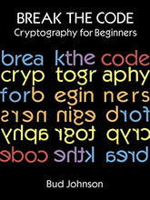 Load image into Gallery viewer, Break the Code: Cryptography for Beginners (Dover Children's Activity Books)
