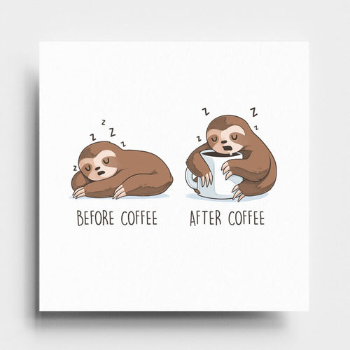 Before After Coffee Sloth - Art Print
