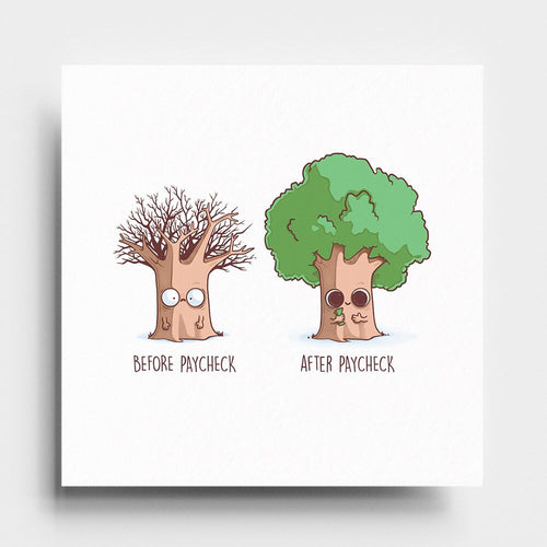 Before After Paycheck - Art Print - Naolito
