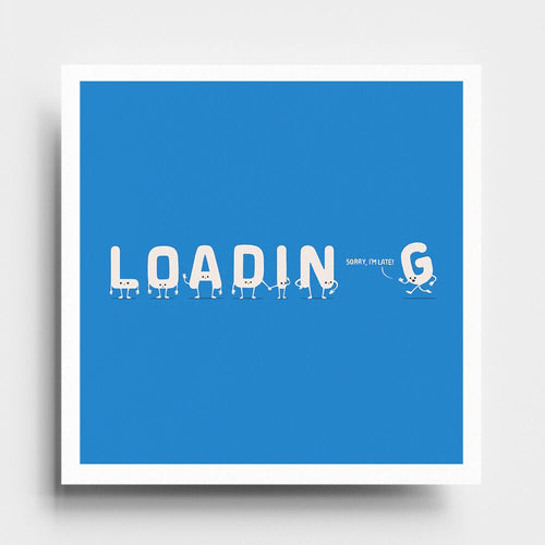 Loading - Art Print - Naolito