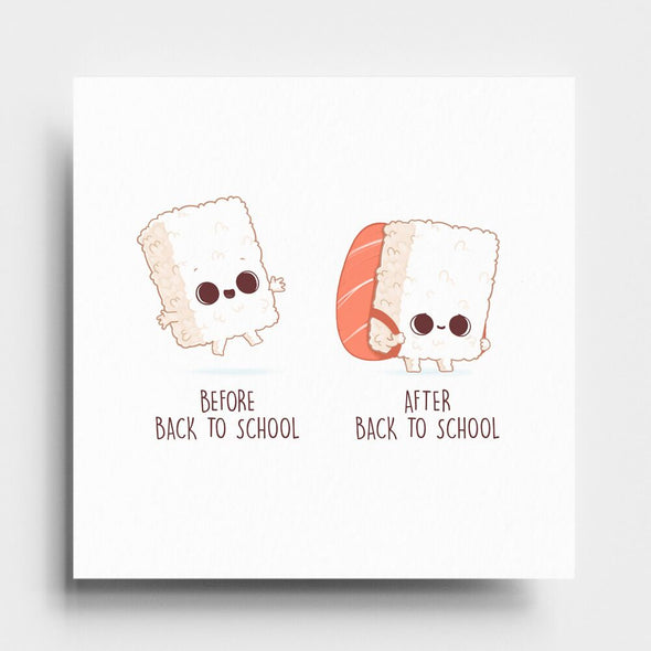 Before and After Sushi Back to School - Art Print - Naolito