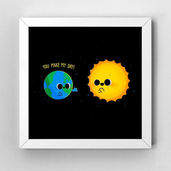 You Make My Day - Art Print - Naolito