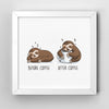 Before After Coffee Sloth - Art Print - Naolito