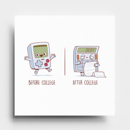 Before After College - Art Print - Naolito