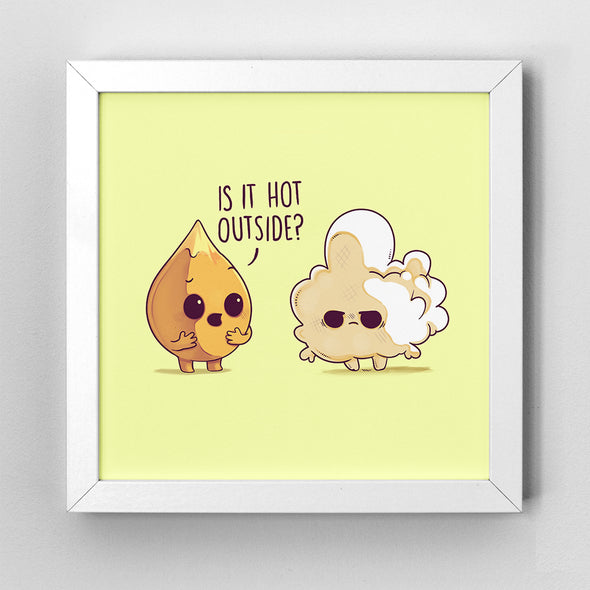 Hot Outside - Art Print - Naolito