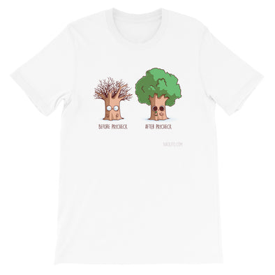 Before After Paycheck - Short Sleeve Unisex T-Shirt