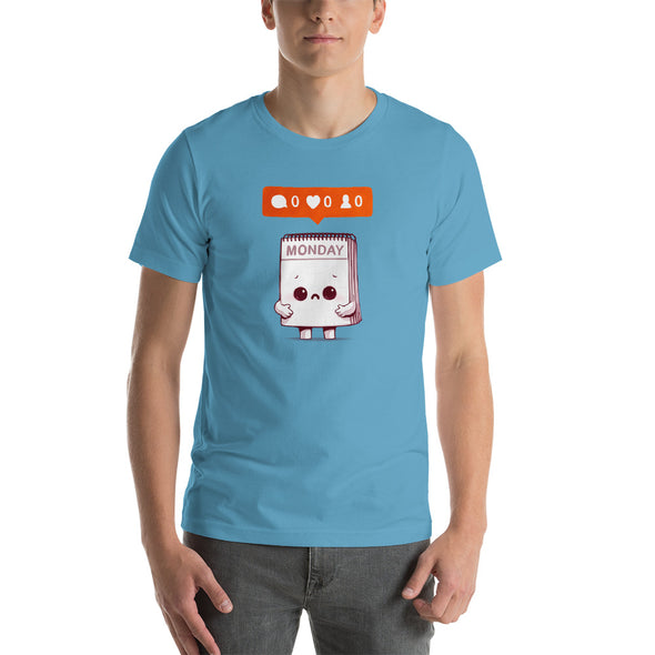 Everybody Hates Monday - Short Sleeve Unisex T-Shirt