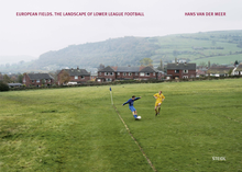 Load image into Gallery viewer, European Fields. The Landscape of Lower League Football