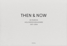 Load image into Gallery viewer, Ed Ruscha / Then & Now