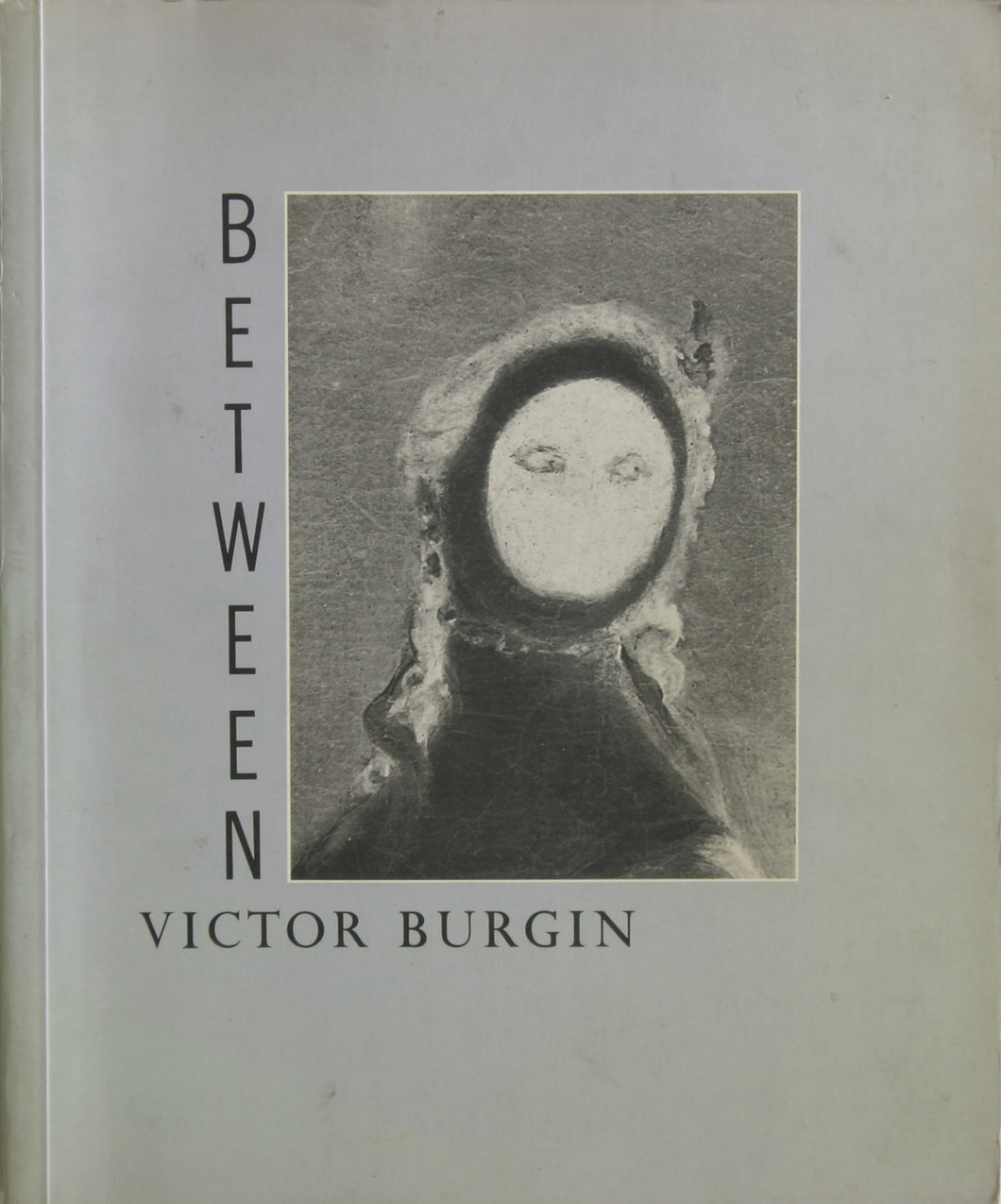 Victor Burgin / Between