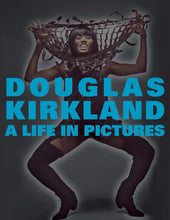 Load image into Gallery viewer, Douglas Kirkland / A Life in Pictures