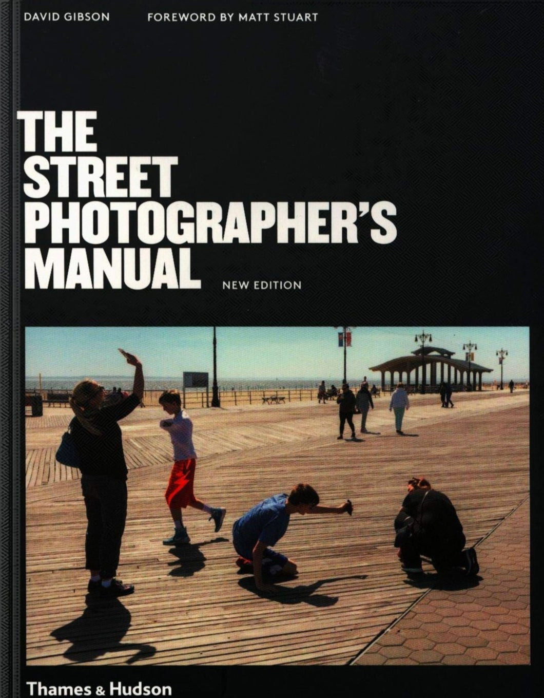 David Gibson / The Street Photographer's Manual