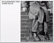 Load image into Gallery viewer, Chris Killip / In Flagrante Two