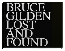 Load image into Gallery viewer, Bruce Gilden / Lost and Found