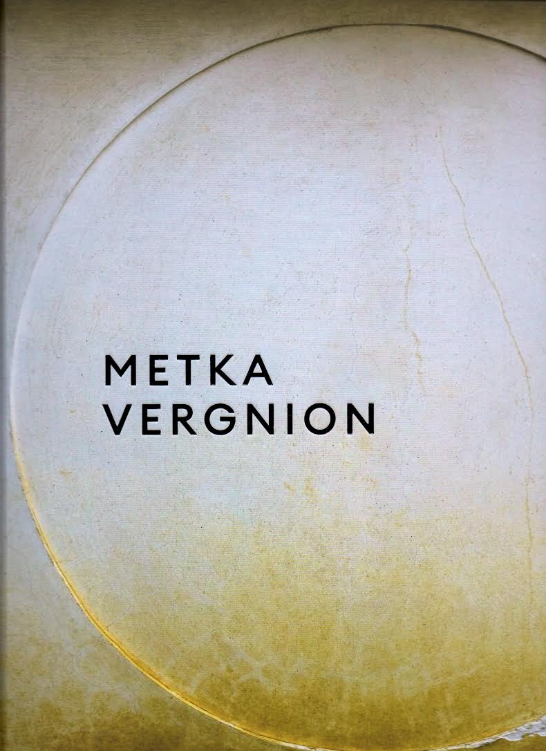 Metka Vergnion / Extracted From Time 1971-2017
