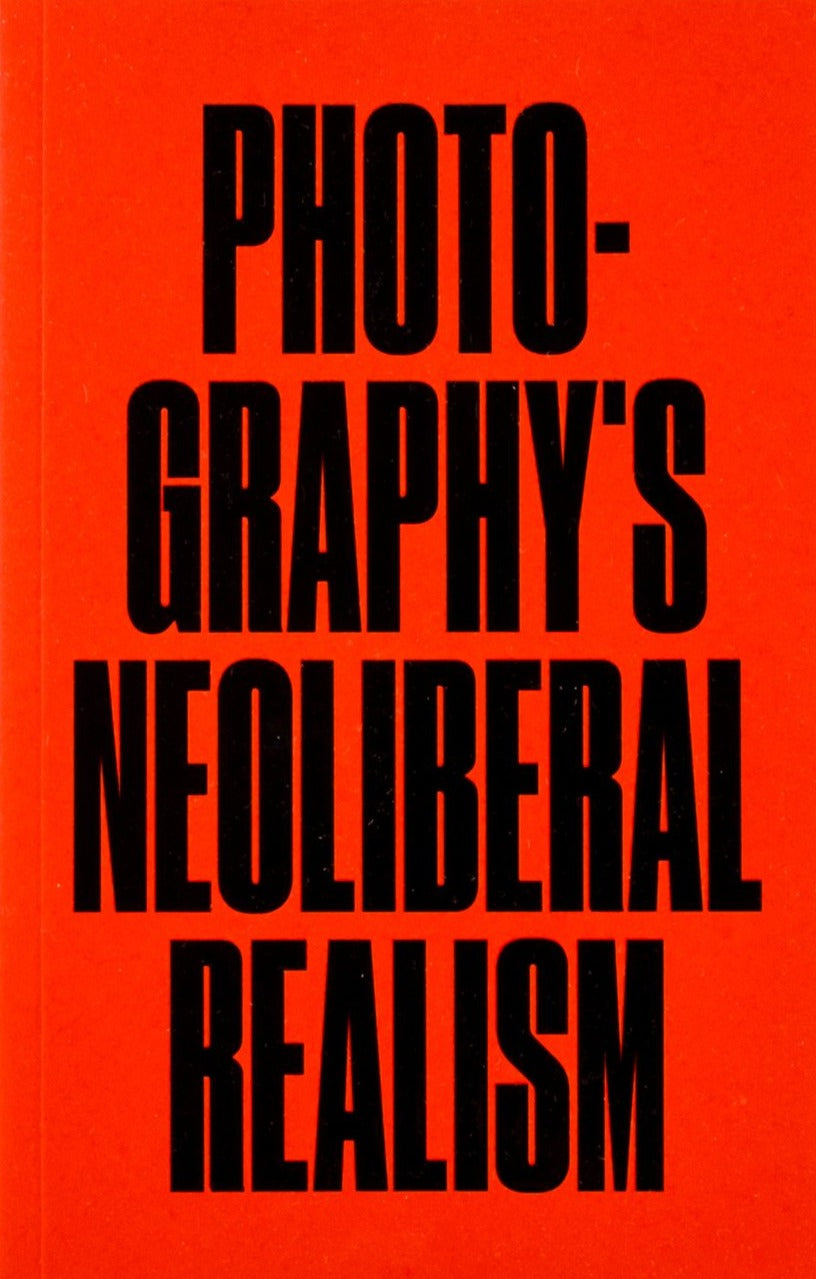 Jörg Colberg / Photography's Neoliberal Realism