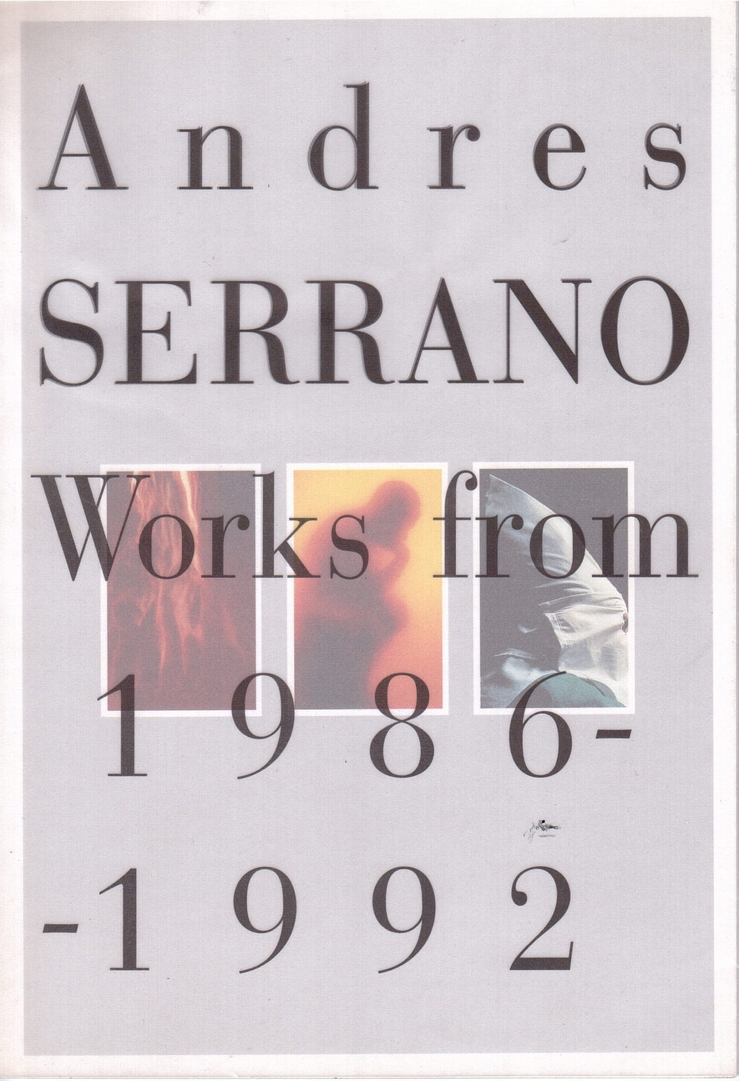 Andres Serrano / Works From 1986-1992