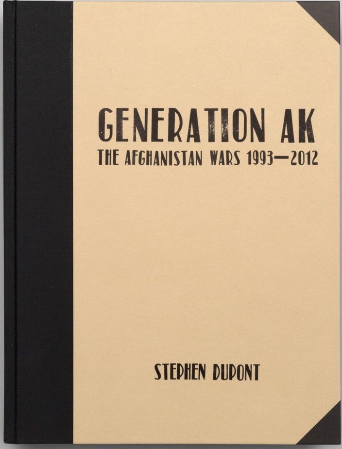 Stephen Dupont / Generation AK: The Afghanistan Wars 1993–2012