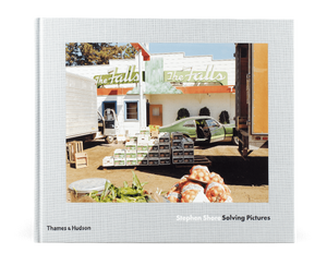 Stephen Shore / Solving Pictures