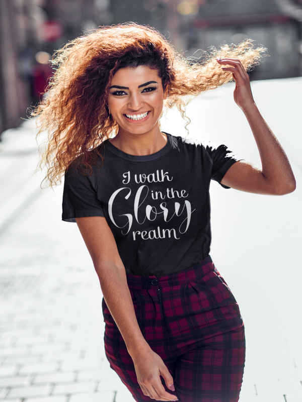 I Walk In The Glory Realm- T-shirt
