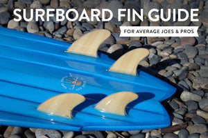 Surfboard Fin Guide | How many fins do I need and what kind?