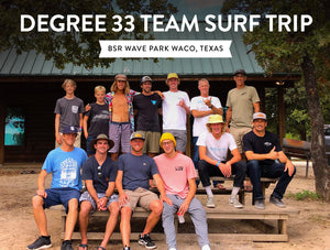 Degree 33 team goes to BSR Wave Park in Waco, Texas