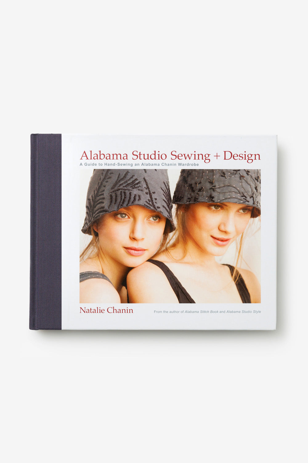 The School of Making Alabama Studio Sewing and Design Book by Natalie Chanin with DIY Projects