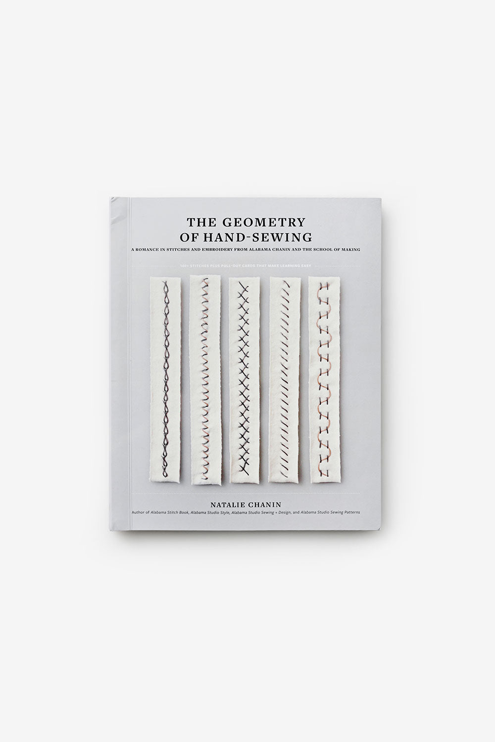 The School of Making Embroidery Sampler The Geometry of Hand-Sewing Book by Natalie Chanin Sewing Instruction
