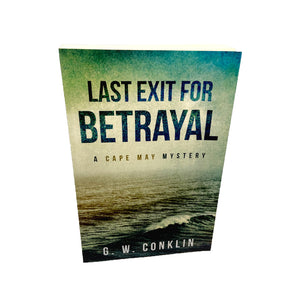 Last Exit for Betrayal