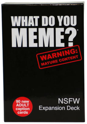 What Do You Meme?: NSFW Expansion Deck (2019