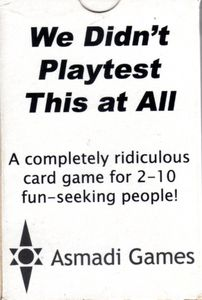 We Didn't Playtest This At All (2007)